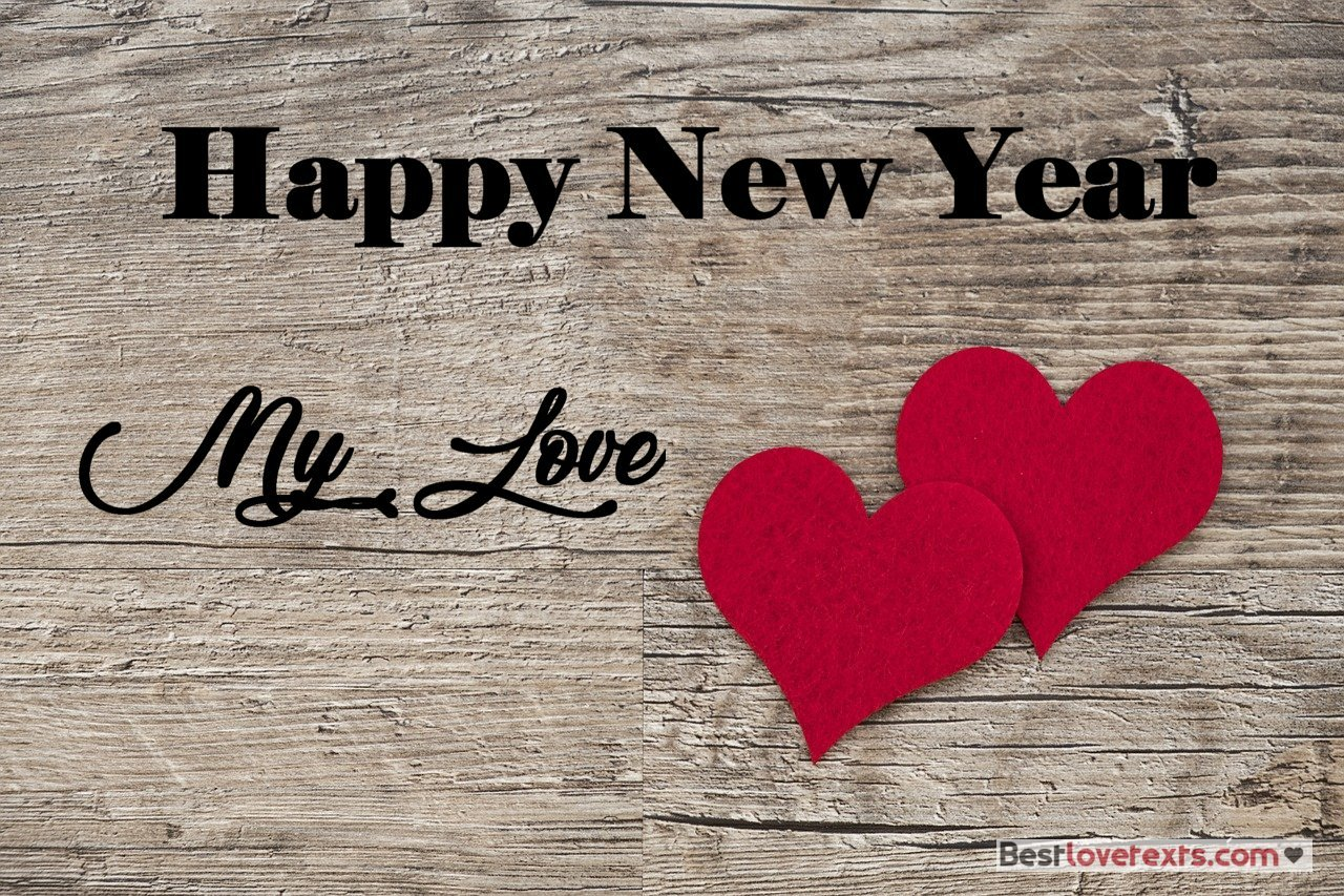 its the end of a year and the beginning of a new one an occasion to present to you our best wishes to your love for a nice year and for an